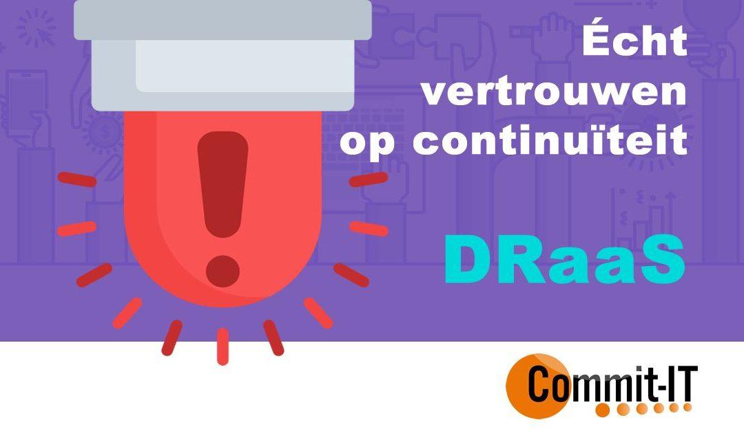 Bedrijfsnoodplan; Wel of Geen DRaaS ICT strategie?